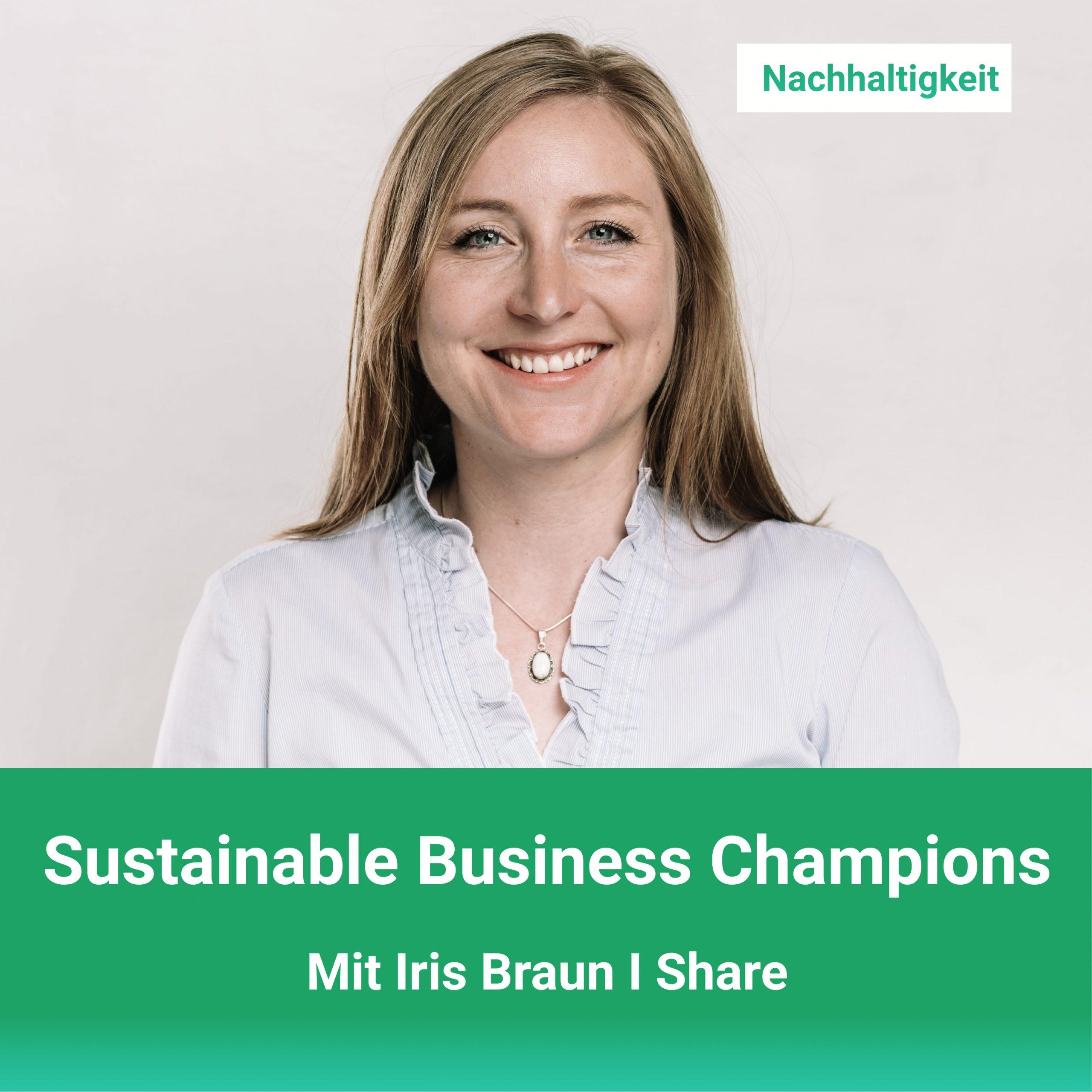 odcast_Sustainable_Business_Champions_mit_Iris_Braun_Jasmin Horn