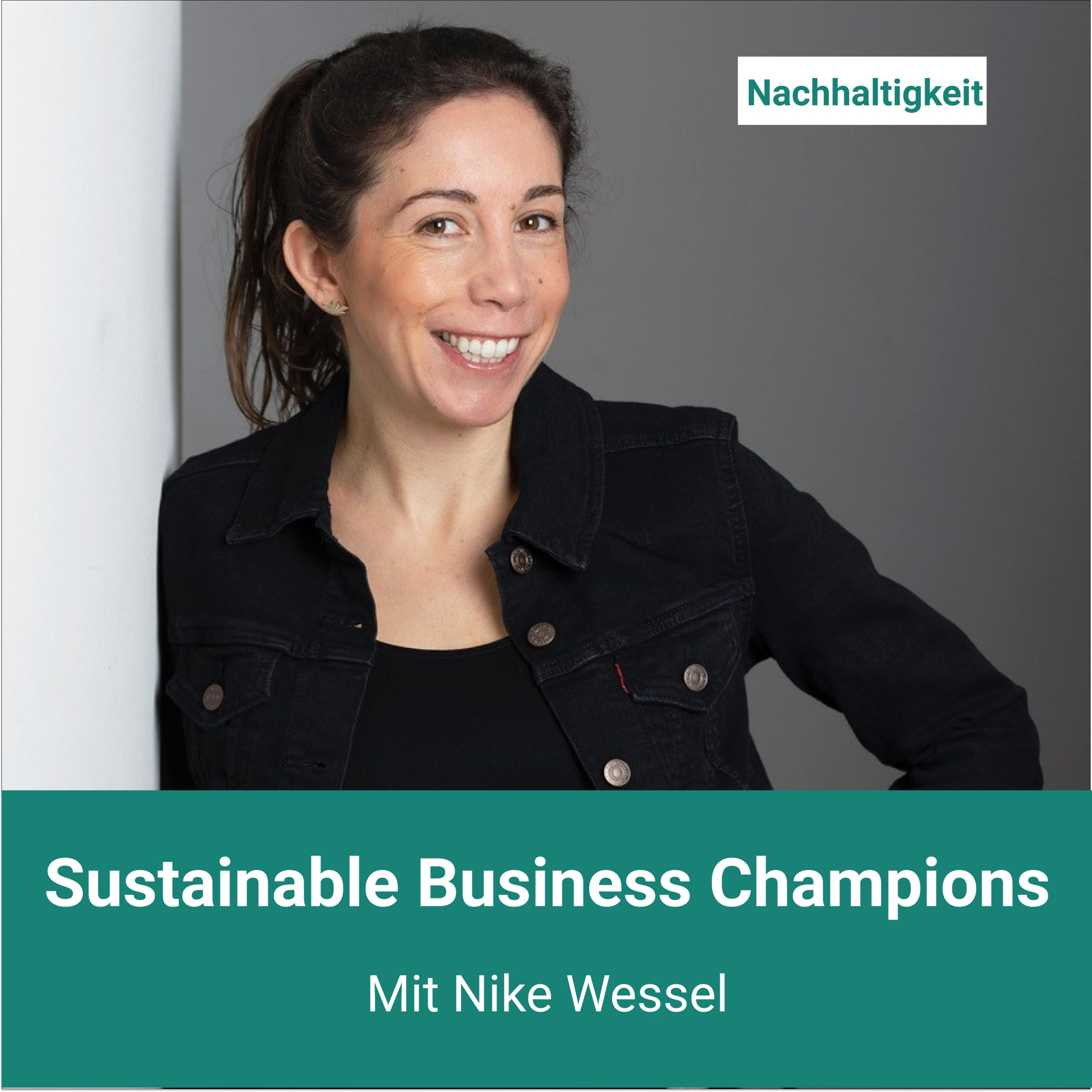 Podcast_Sustainable_Business_Champions_mit_Nike_Wessel