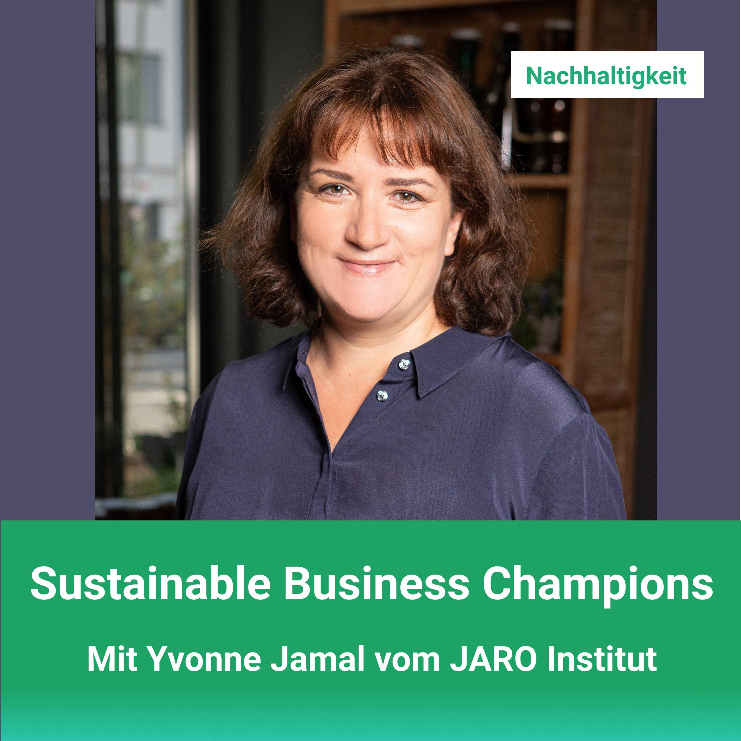 ustainable Business Champions_Nachhaltigkeit im Einkauf_Jasmin Horn_Yvonne Jamal