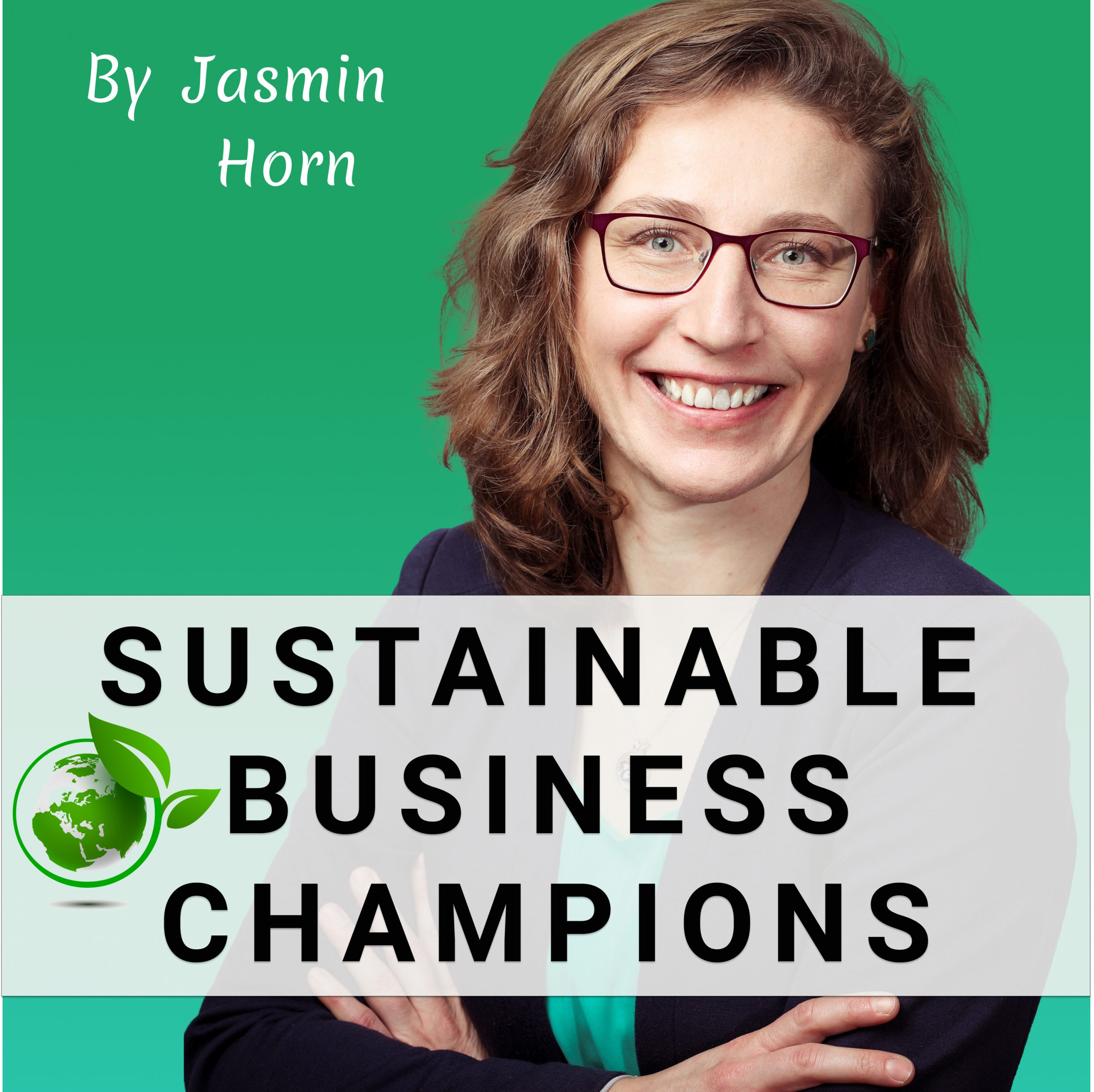 Podcast_Sustainable_Business_Champions_Jasmin_Horn