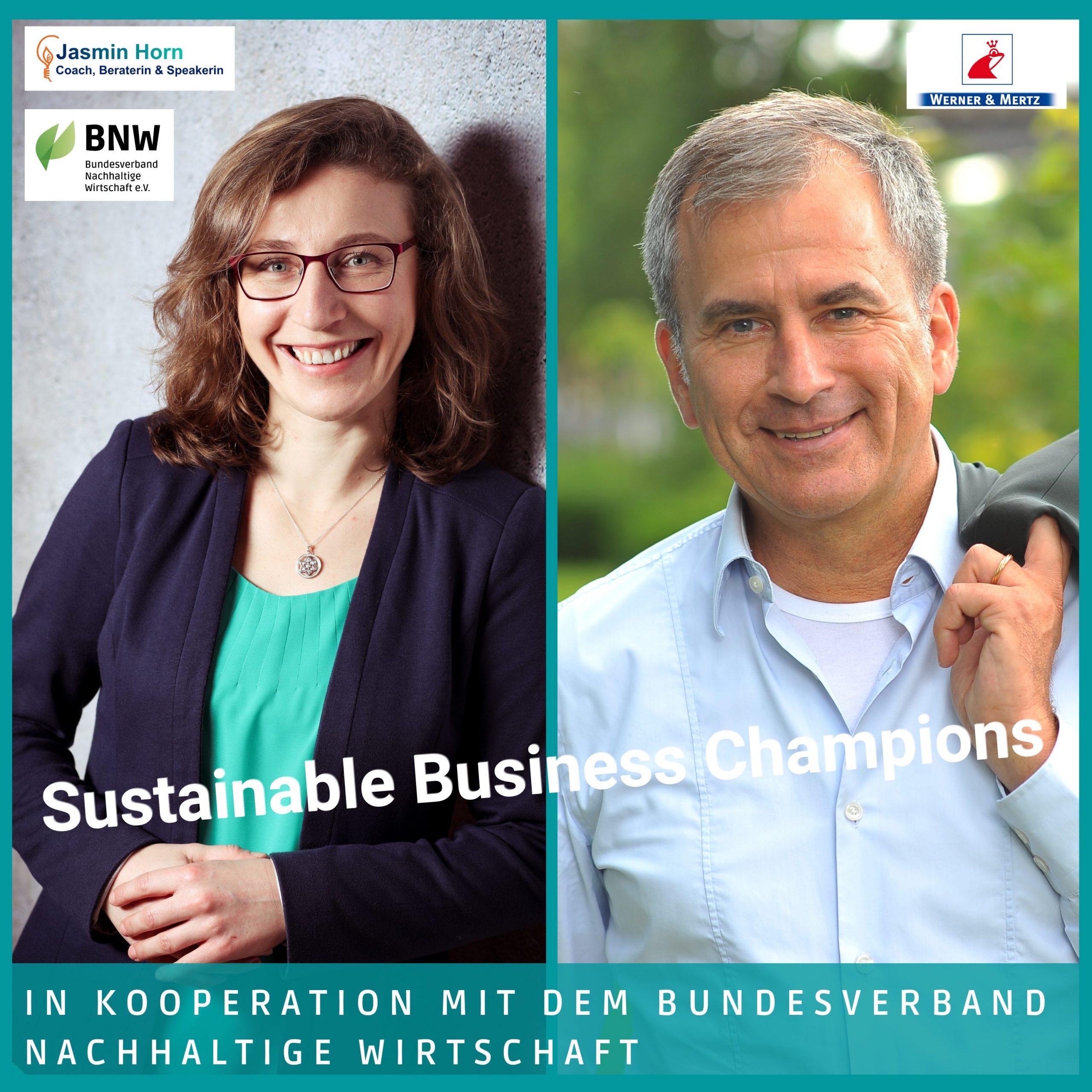 Podcast Sustainable Business Champions mit Timothy Glaz von Werner & Mertz und Jasmin Horn_Nachhaltige Reinigungsmittel und Verpackungen